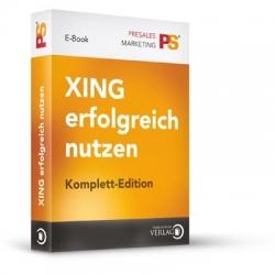 XING erfolgreich nutzen - Komplett Edition